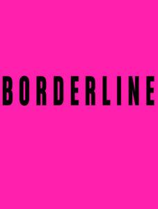 Borderline the Film